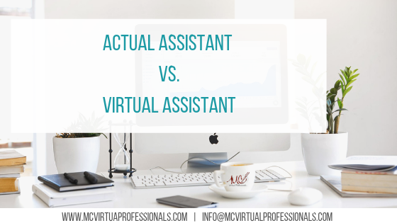 actual assistants vs virtual assistants