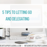 5 Tips to Letting Go and Delegating